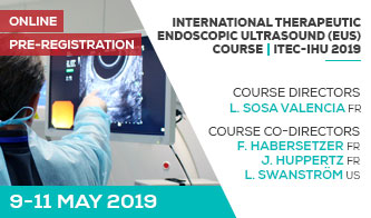 NOUVEAU COURS EN 2019 INTERNATIONAL THERAPEUTIC ENDOSCOPIC ULTRASOUND (EUS) COURSE